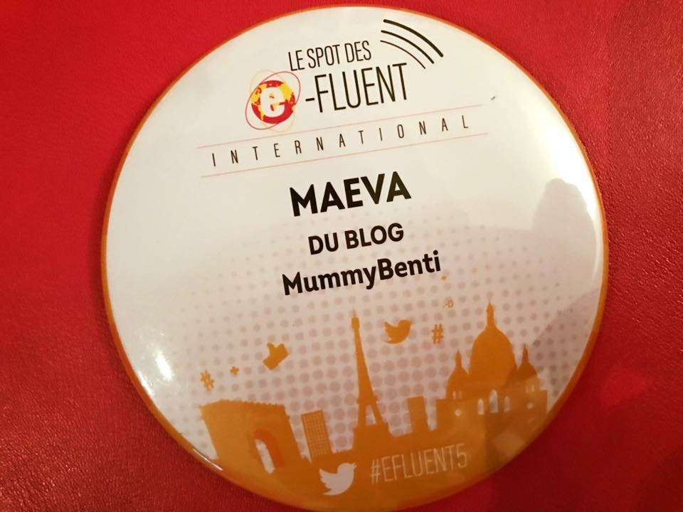 Blog MummyBenti E-Fluent Mum Paroles de Maman Badge Maeva MummyBenti