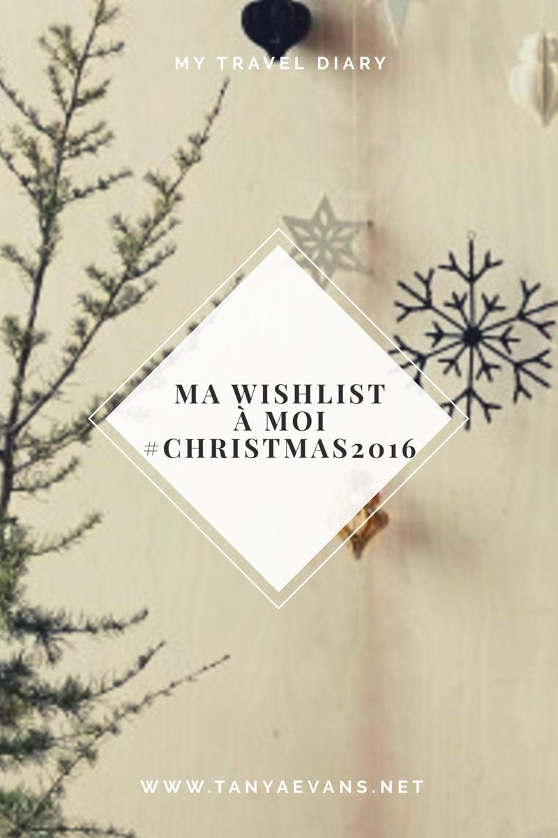 Ma wishlist à moi #christmas2016 1